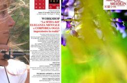 """WORKSHOP """"LA SFIDA DELL'ELEGANZA CORPOREA E MENTALE OGGI: IMPREZIOSIRE LA REALTA'"""""""